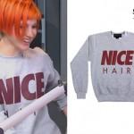 Hayley Williams: Nice Hair Sweatshirt